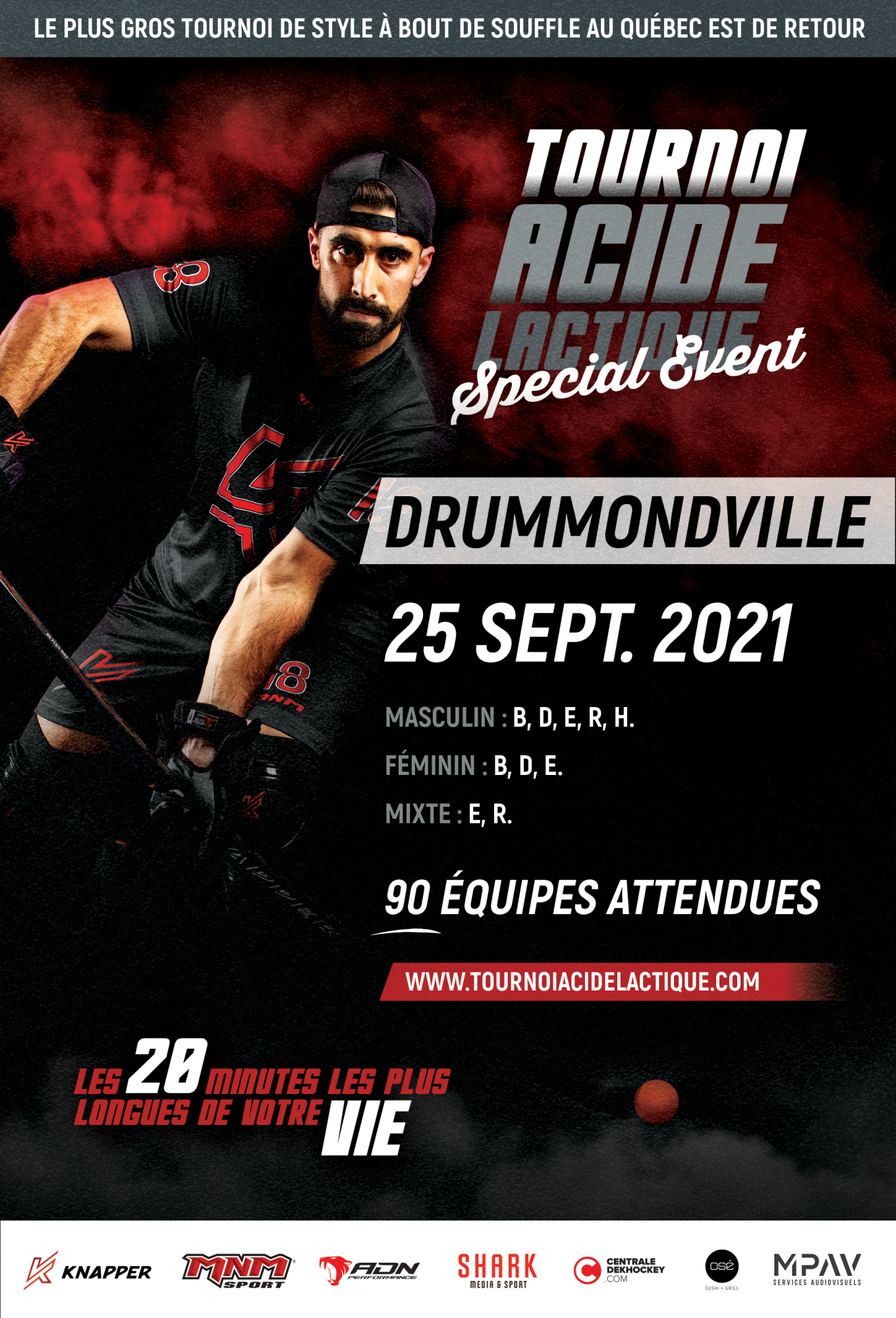 Tournoi Acide Lactique - Special Event Drummondville